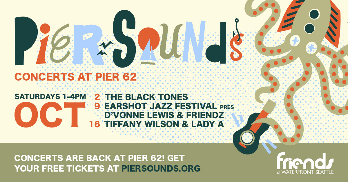 Pier Sounds: a fall concert series on the Seattle waterfront Pier 62!