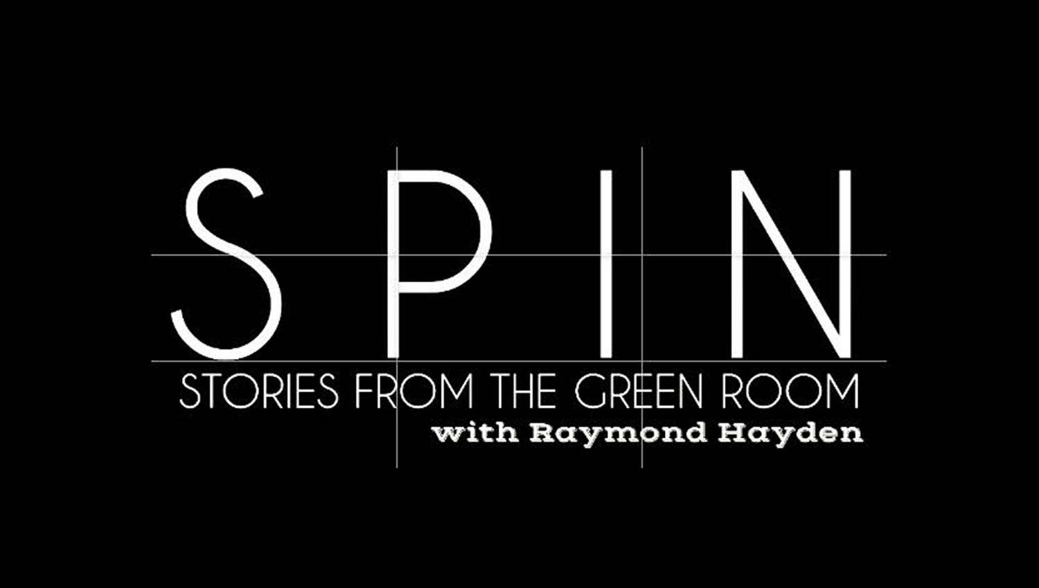 """""""SPIN"""" – Stories From The Green Room"""